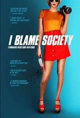 I Blame Society Movie Poster