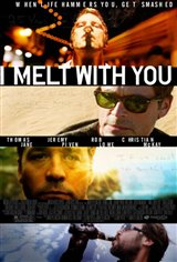 I Melt With You Movie Poster