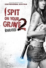 I Spit on Your Grave 2 Movie Poster