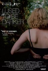 I Used to Be Darker Movie Poster