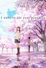 I Want to Eat Your Pancreas (Kimi no suizô wo tabetai) (Animation) Affiche de film