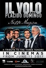 Il Volo with Plácido Domingo: Notte Magica - A Tribute to the Three Tenors Movie Poster