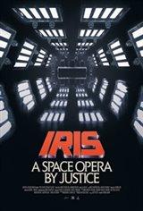Iris: A Space Opera by Justice Affiche de film