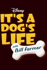 It's a Dog's Life with Bill Farmer (Disney+) Movie Poster
