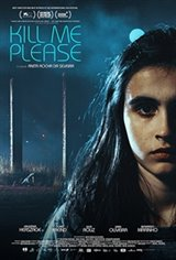 Kill Me Please (Mate-me por favor) Movie Poster