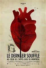 Le dernier soufflé : Au coeur de l'hôtel-Dieu de Montréal Affiche de film