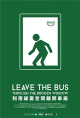 Leave the Bus Through the Broken Window Large Poster