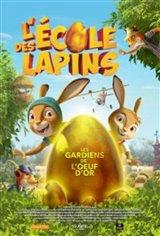 L'école des lapins : Les gardiens de l'oeuf d'or Movie Poster