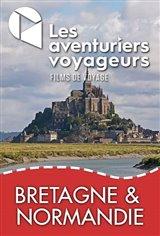 Les Aventuriers Voyageurs : Bretagne et Normandie - Une marée d'histoires Affiche de film