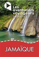 Les Aventuriers Voyageurs : Étonnante Jamaïque Movie Poster
