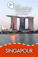 Les Aventuriers Voyageurs : Singapour Affiche de film