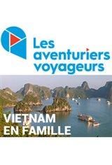 Les Aventuriers Voyageurs : Vietnam - En famille Affiche de film