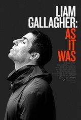 Liam Gallagher: As It Was Affiche de film
