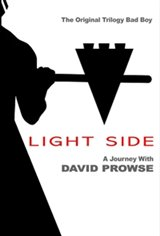 Light Side: A Journey with David Prowse Large Poster