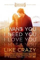 Like Crazy (2011) Movie Poster Movie Poster