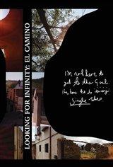 Looking for Infinity: El Camino Movie Poster