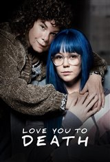 Love You to Death: Special Edition Movie Poster