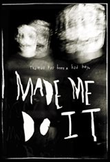 Made Me Do It Affiche de film