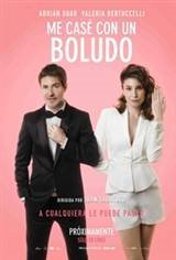 Married a Dumbass (Me case con un boludo), I Movie Poster