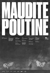 Maudite poutine Large Poster
