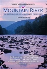Mountain River -The Esopus Creek: Headwaters to the Hudson Affiche de film