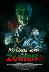 My Uncle John Is a Zombie! Large Poster
