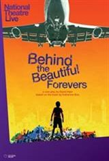 National Theatre Live: Behind the Beautiful Forevers Movie Poster