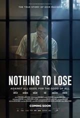 Nothing to Lose (Nada a Perder - Contra Tudo. Por Todos.) Movie Poster