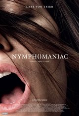 Nymphomaniac: Volumes I and II Movie Poster Movie Poster