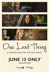 One Last Thing - Presented by Chicken Soup for the Soul Large Poster