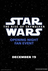 Opening Night Fan Event: Star Wars : The Rise of Skywalker 3D Movie Poster
