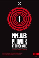 Pipelines, Power and Democracy Movie Poster