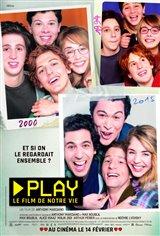 Play : Le film de notre vie Affiche de film
