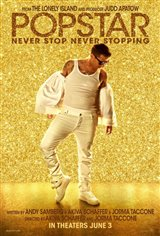 Popstar: Never Stop Never Stopping Movie Poster Movie Poster