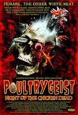 Poultrygeist: Night of the Chicken Dead Movie Poster