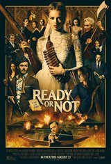 Ready or Not (opens Wed Aug 21) Poster