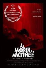 Red Screening (Al morir la matinée) Affiche de film