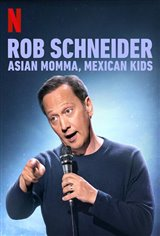 Rob Schneider: Asian Momma, Mexican Kids (Netflix) Movie Poster