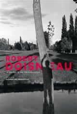Robert Doisneau: Le révolté du merveilleux Movie Poster
