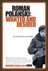 Roman Polanski: Wanted and Desired Movie Poster