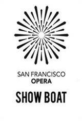 San Francisco Opera: Show Boat Movie Poster