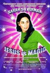 Sarah Silverman: Jesus is Magic Movie Poster