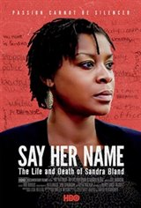 Say Her Name: The Life and Death of Sandra Bland Large Poster