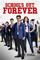 School's Out Forever Movie Poster