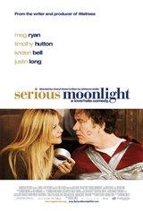 Serious Moonlight Poster