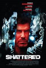 Shattered Movie Poster