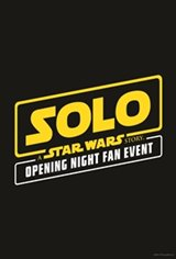 Solo: A Star Wars Story The IMAX 2D Opening Night Fan Event Large Poster