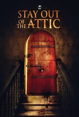 Stay Out of the Attic Movie Poster
