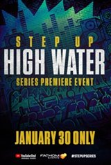 Step Up: High Water Premiere Movie Poster