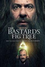 The Bastards' Fig Tree (La higuera de los bastardos) Movie Poster